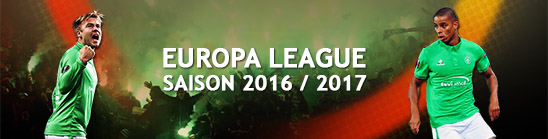 ASSE - Europa League 2016 / 2017